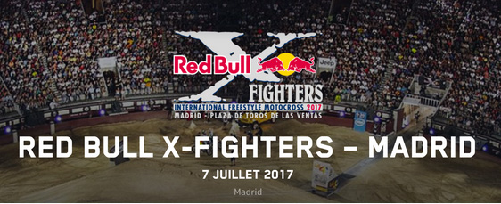 Red Bull X-Fighters 2017 - Madrid